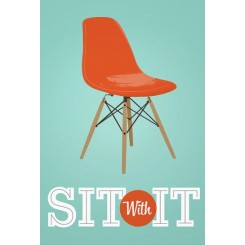 Sit with it, A3 plakat