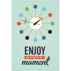 Enjoy every moment, A3 plakat