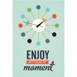 Enjoy every moment, A3 plakat